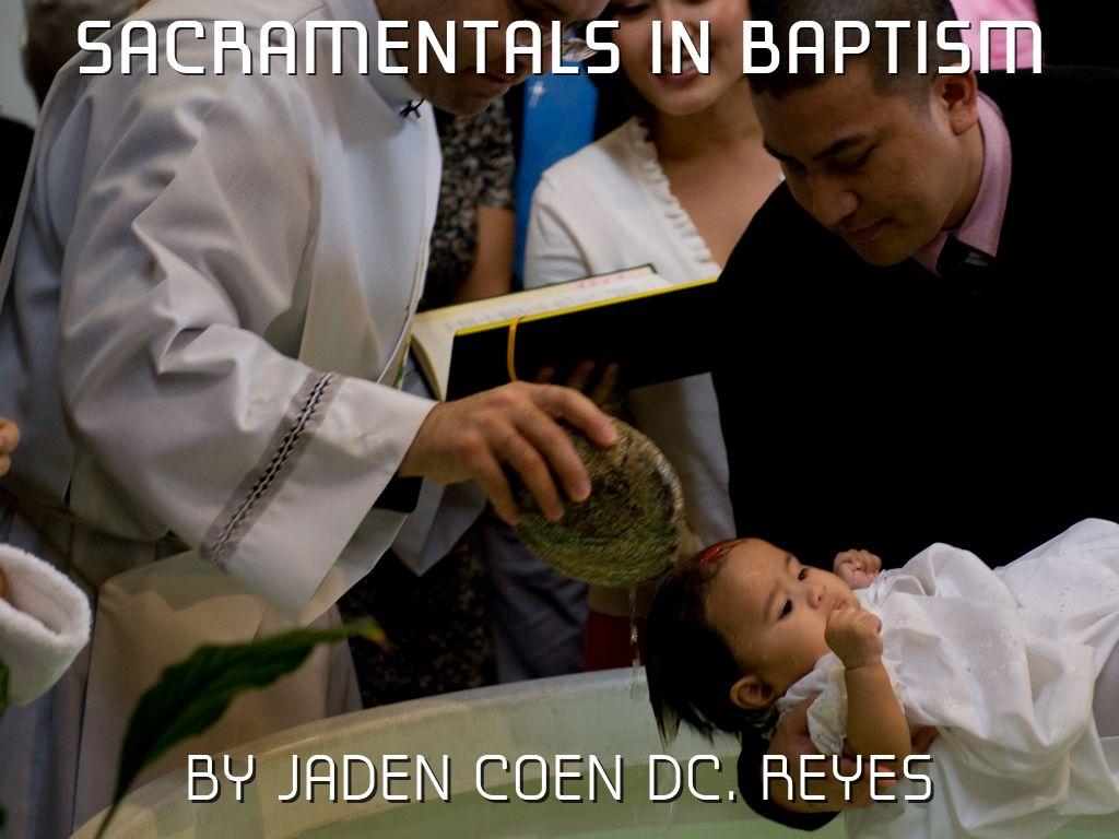 Sacramentals in baptism by jaden coen dc reyes sacramentals in baptism biocorpaavc Choice Image