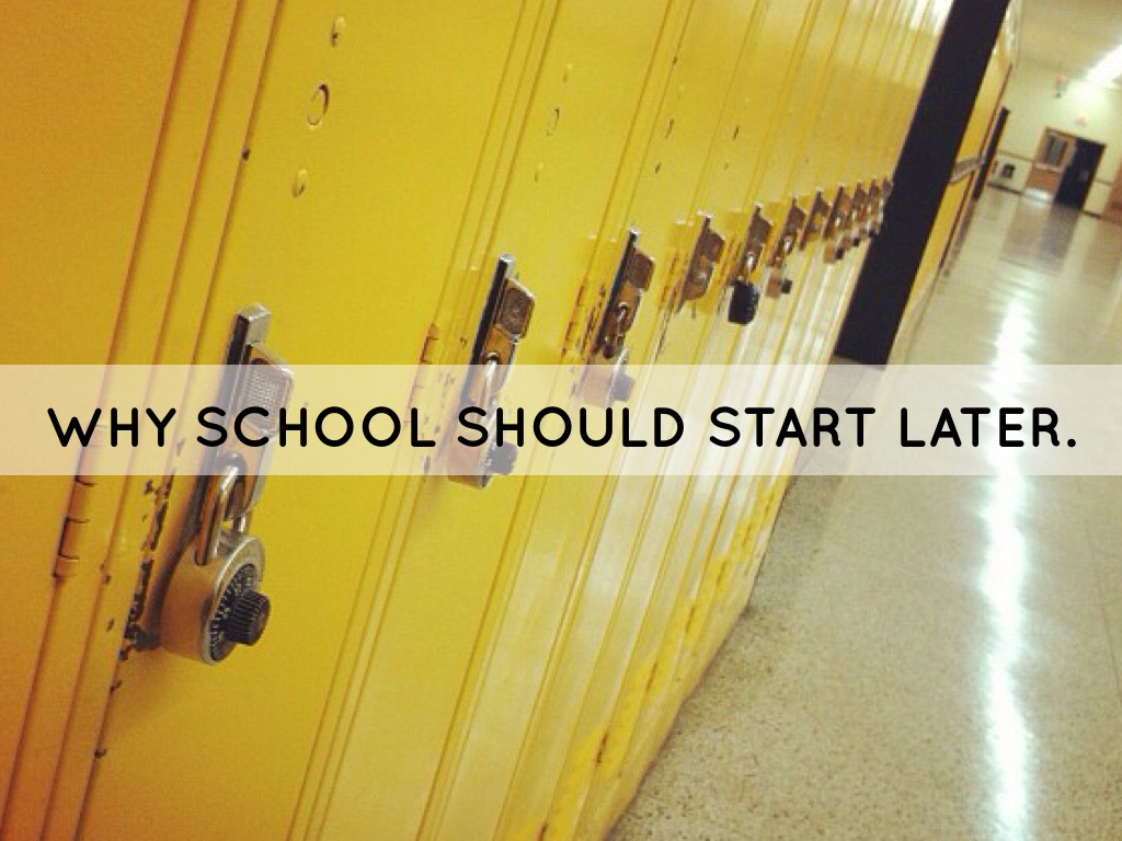 why school should start later 2 essay Others like myself believe that school should start later to provoke optimal performance, and to benefit the individuals mental and physical health i want to argue these points because the scientific data backing the pros of more sleep is too much to ignore, and furthermore prove why school should start later .