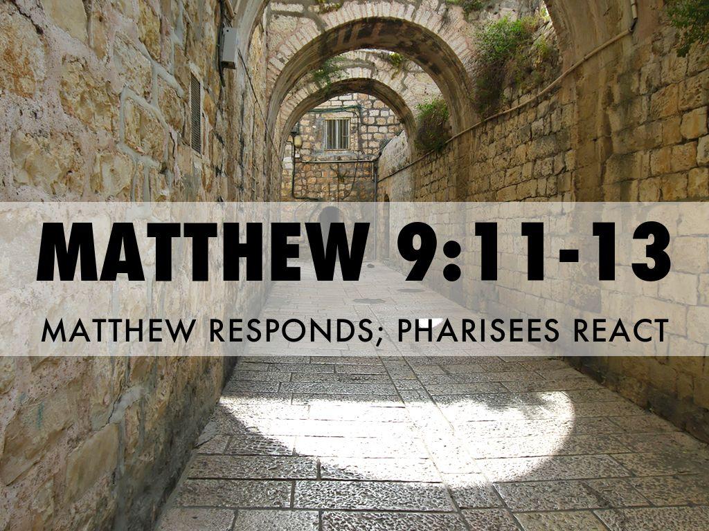 Matthew 9:11-13