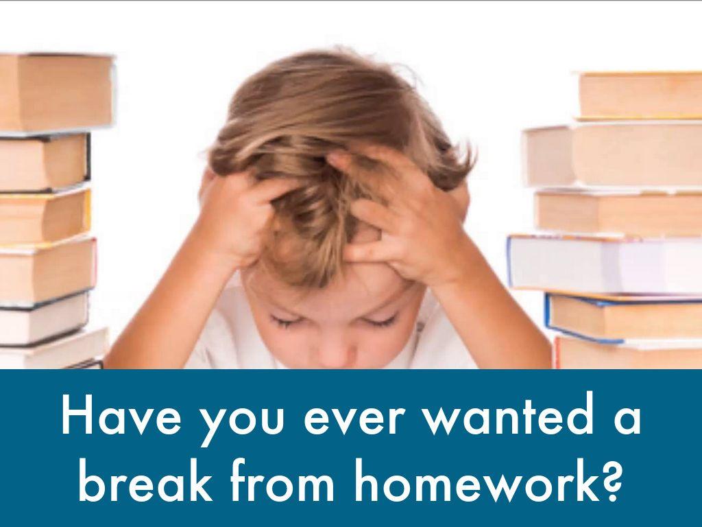 No More Homework!!