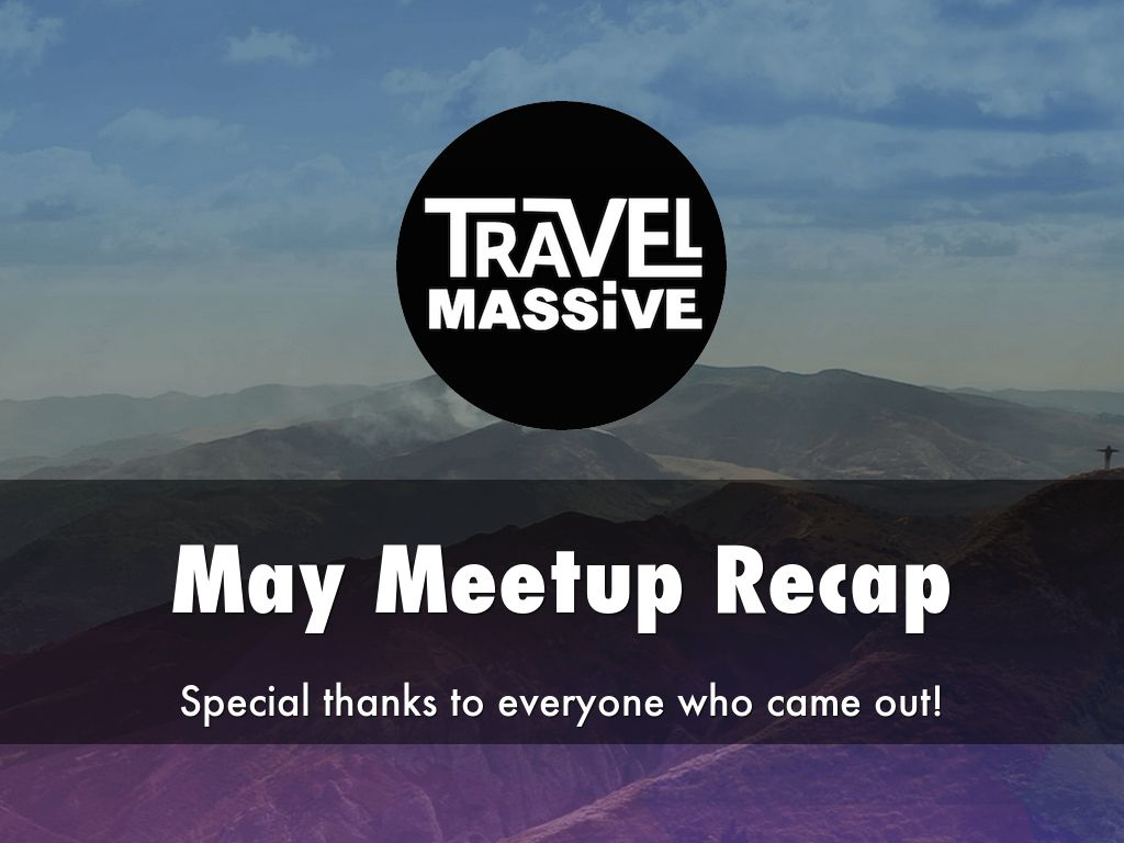 Travel Massive May Meetup ft Travelabulous