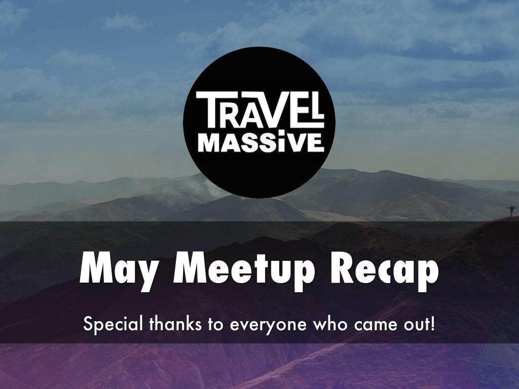 Travel Massive May Meetup ft Travelabulous