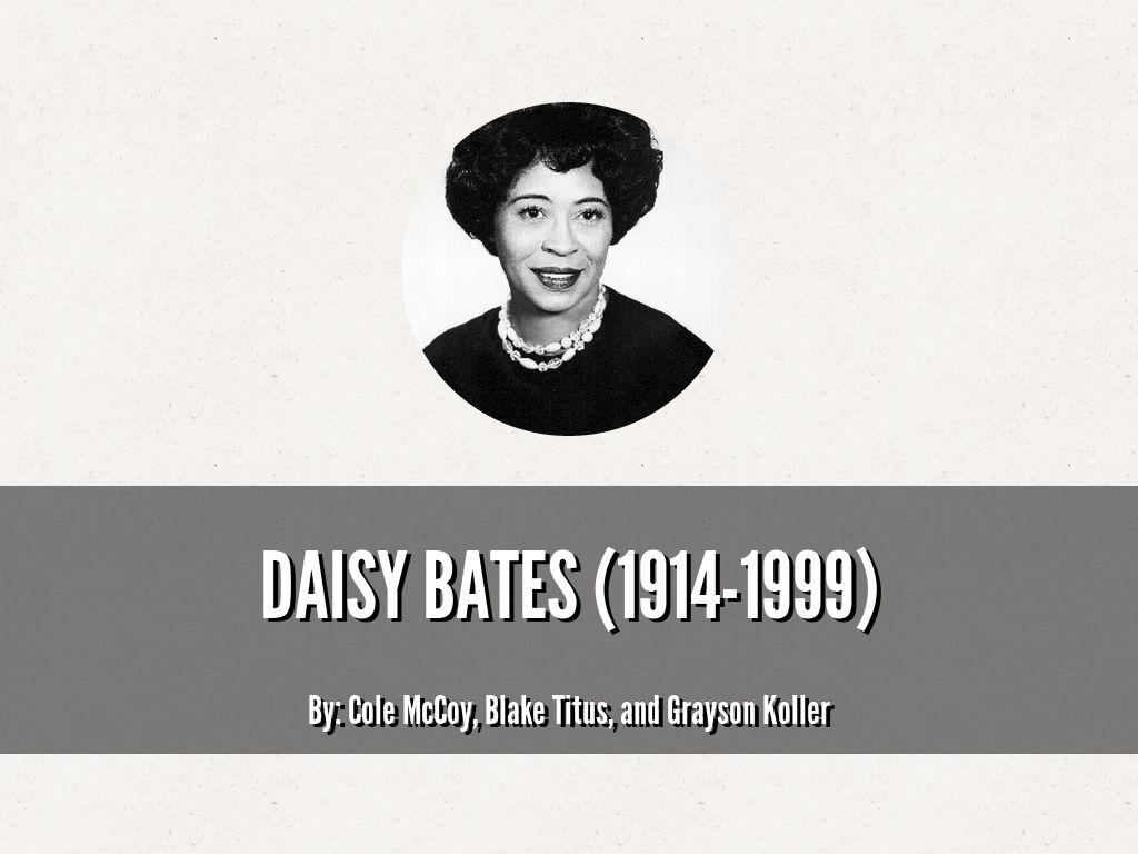 Daisy Bates By Cole Mccoy