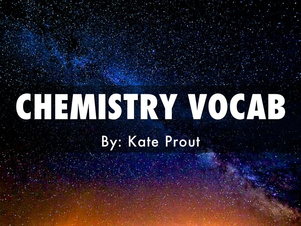 Chemistry Vocabulary