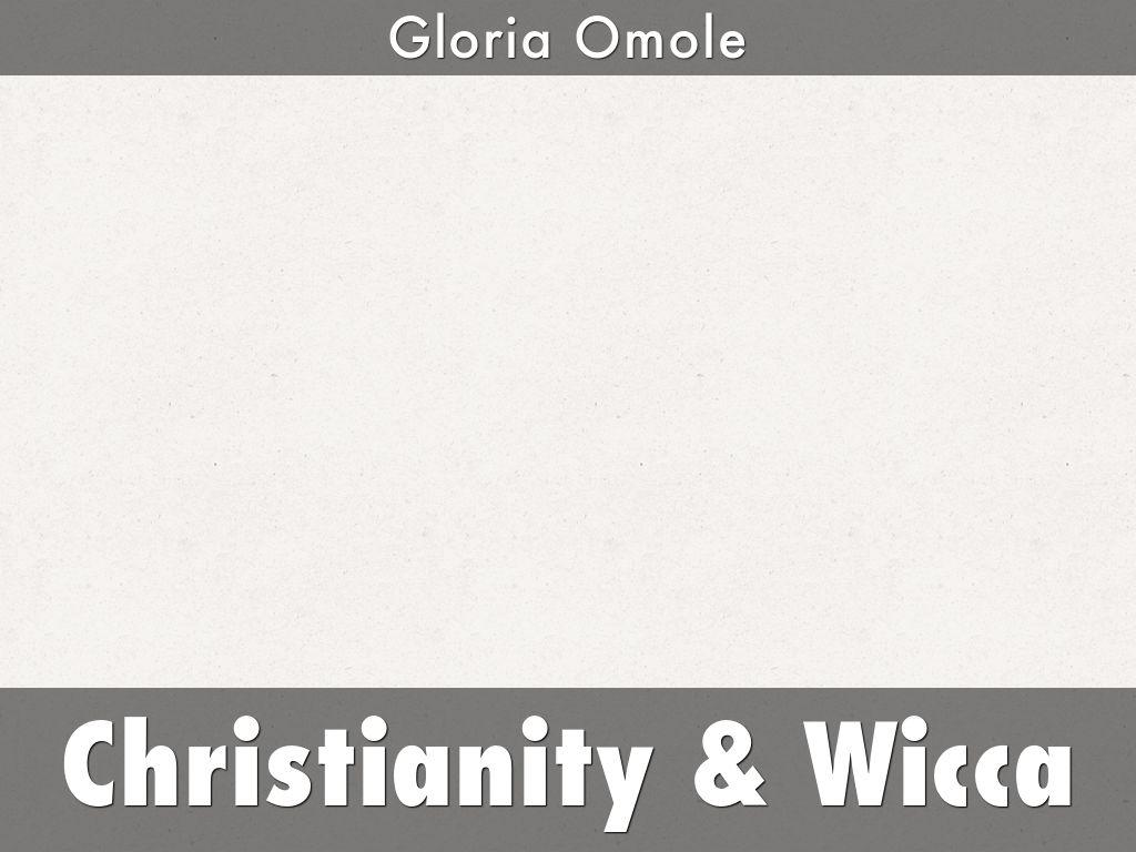 Christianity & Wicca by omolegloria
