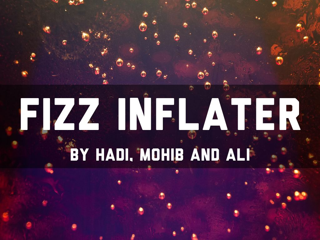 Fizz Inflater