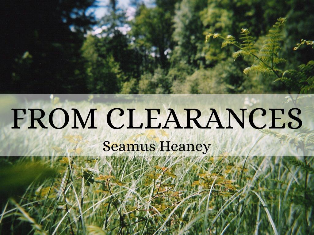 clearances 3 seamus heaney