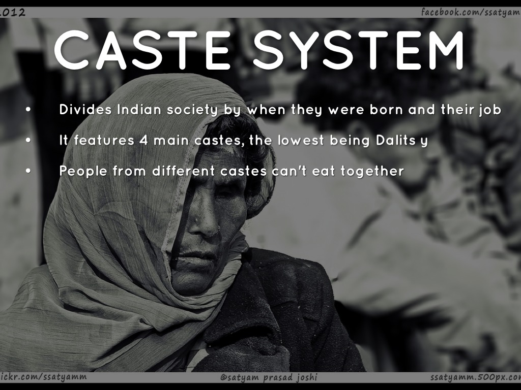 caste system effects on indian society Historians later called this the caste system the rest of society in or even heard by a person of a lower caste one indian law stated that if a.