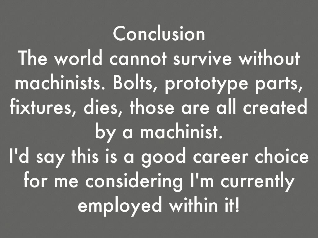 conclusion on my future career choice Career research project check out the plan your future module of or circumstances that influenced you in your choice of career fields 8 your conclusion.