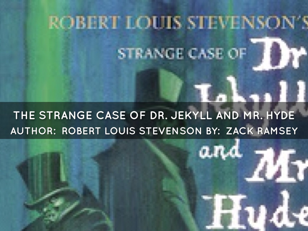 the strange case of dr jekyll and mr hyde by robert louis stevenson essay