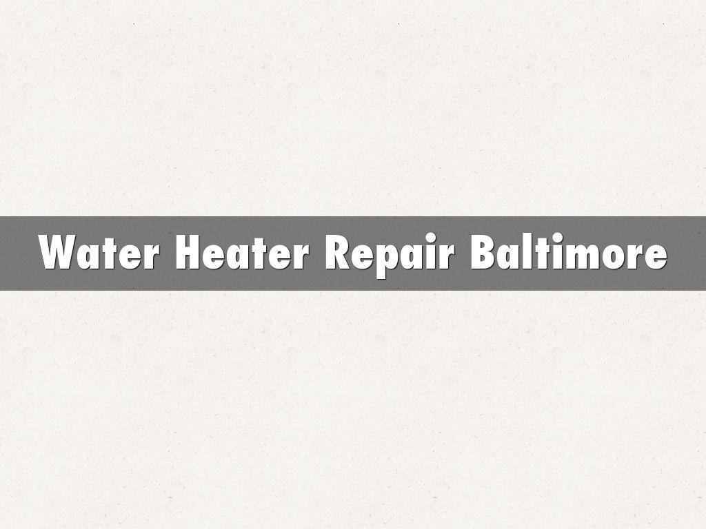 Water Heater Repair Baltimore