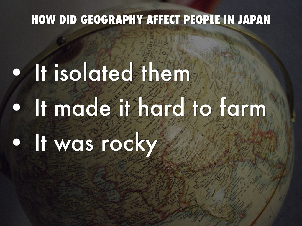 how did the geography affect japan