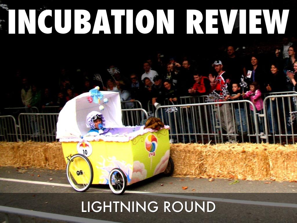 Incubation lightning