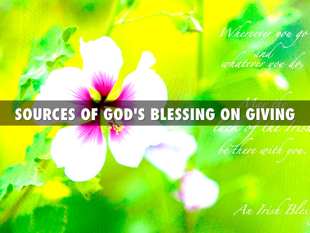Sources Of God's Blessing On Giving