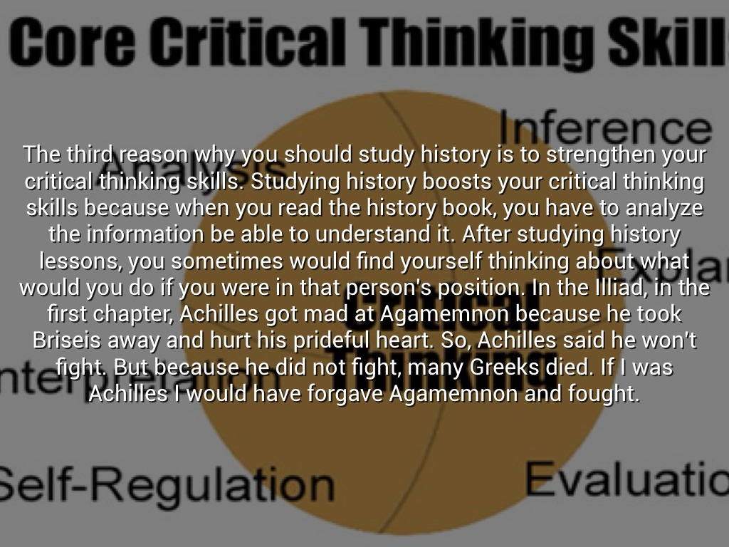 the many reasons why people study history Best answer: history helps you discover how your world evolved history helps you develop the skills to look beyond the headlines, to ask questions properly, and to express your own opinions history trains your mind and teaches you how to think and process information.