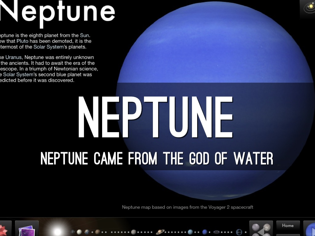 neptune is the eighth planet from The eighth planet from the sun, neptune was the first planet located through mathematical predictions rather than through regular observations of the sky.