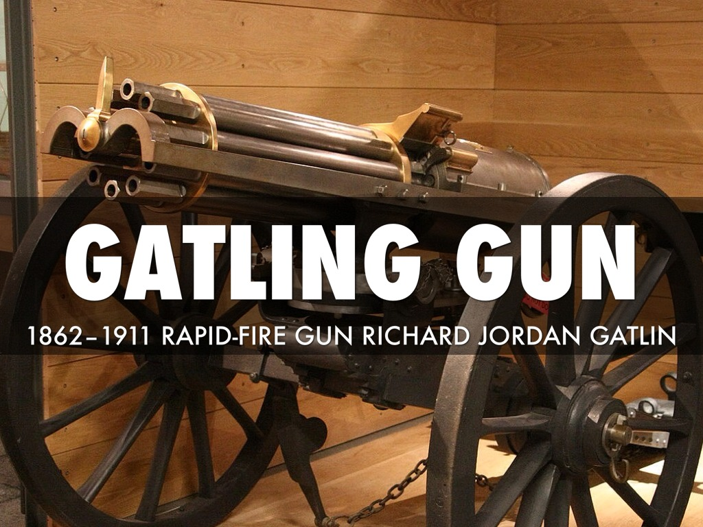 the invention of the gatling gun On july 15, 1816, henry gatling, inventor of an early flying machine and brother of richard gatling of gatling gun fame, was born in hertford county in interviews, gatling claimed the flight of the turkey buzzard as his inspiration the bird, he observed, could soar for long intervals with only slight wing movements.