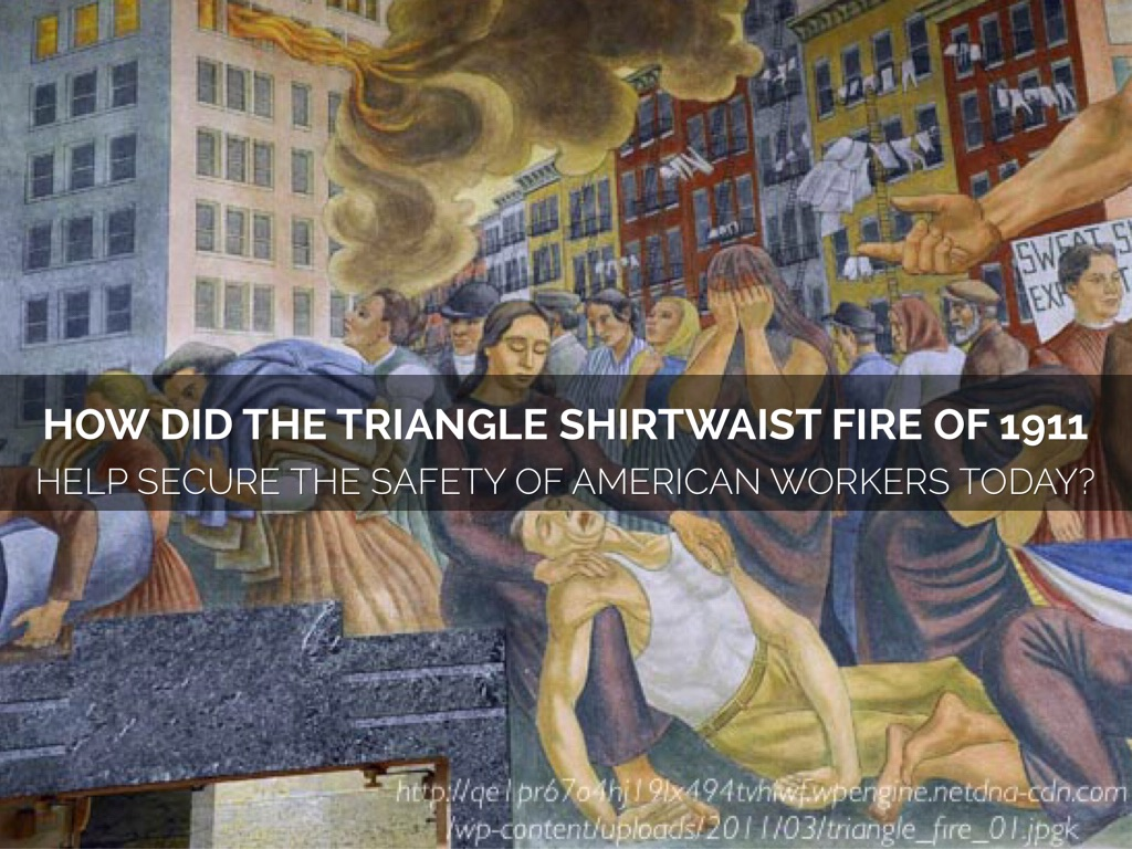 the triangle shirtwaist fire of 1911