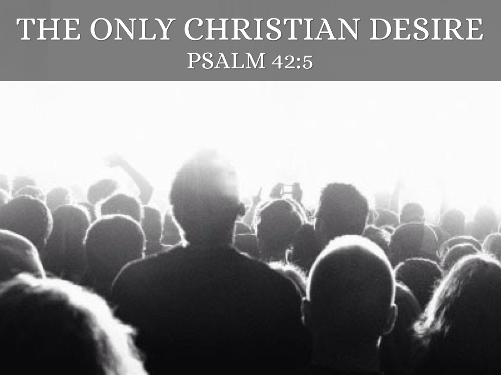 The Only Christian Desire