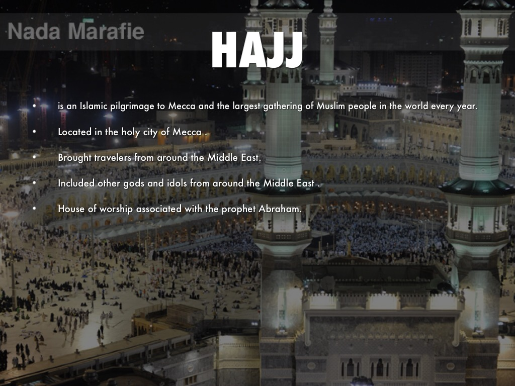 the hajj, trip to mecca essay Start your journey in medina and end in mecca or (7a and 7b aug 16 - aug 28 umrah after arrival –visit to madinah – manasik of hajj – return trip.
