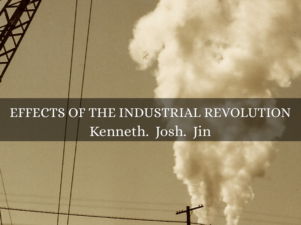 the effects of the industrial revolution