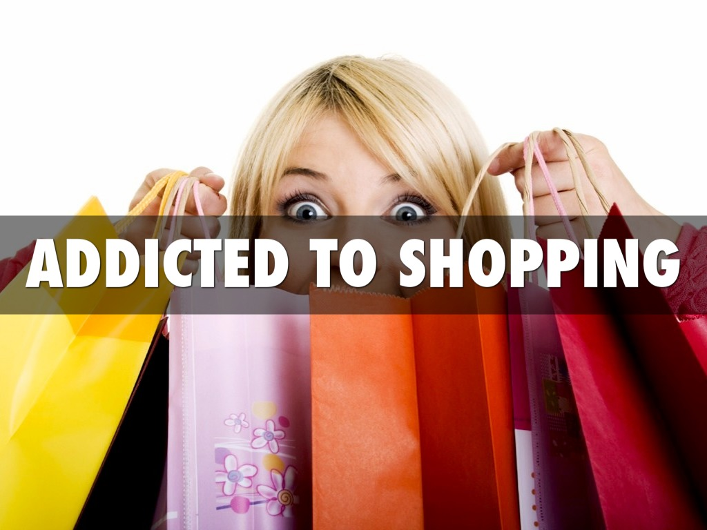 effects on shopping addiction Shopping addiction, or oniomania, affects an estimated 8-16% of britain's adults that's 8 million people the stereotype is that more women are affected yet, the addictive allure of the shops and the promise of continual reinvention of the self through buying kept them trapped in the buying habit.
