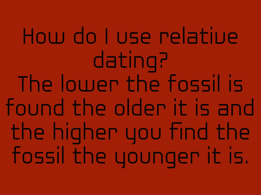 how do scientists use relative dating