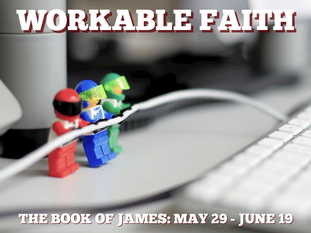 James Workable Faith