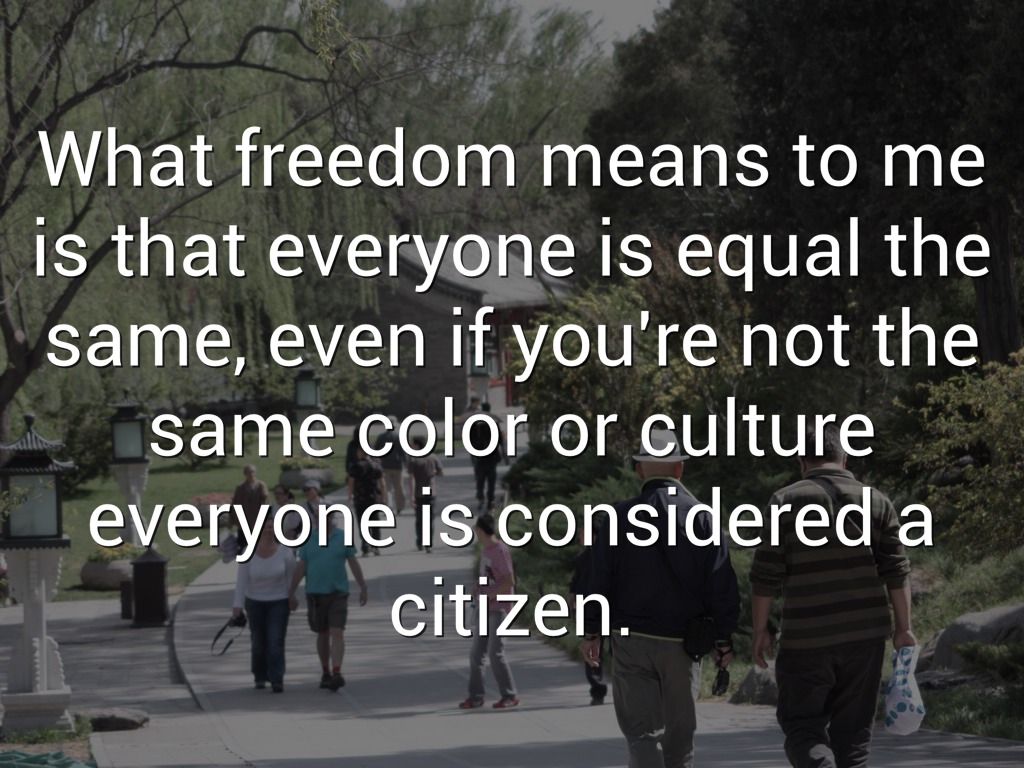 what freedom means to me speech