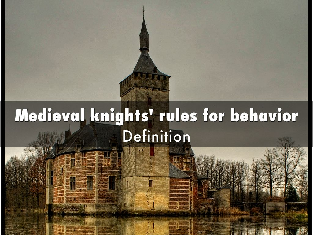 Medieval Knights Rules For Behavior Definition