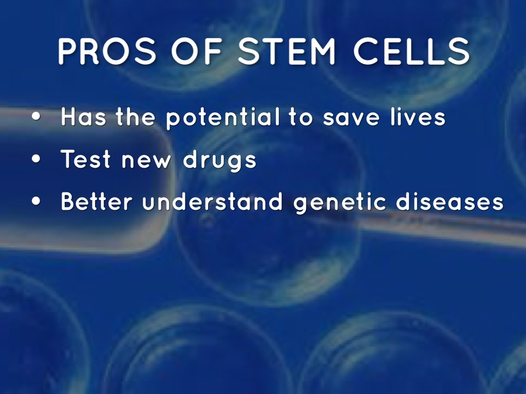 pros of stem cell research essay