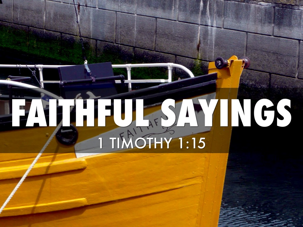 Faithful Sayings:
