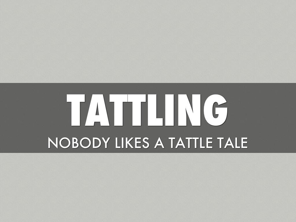 Tattling by Cody Huseby