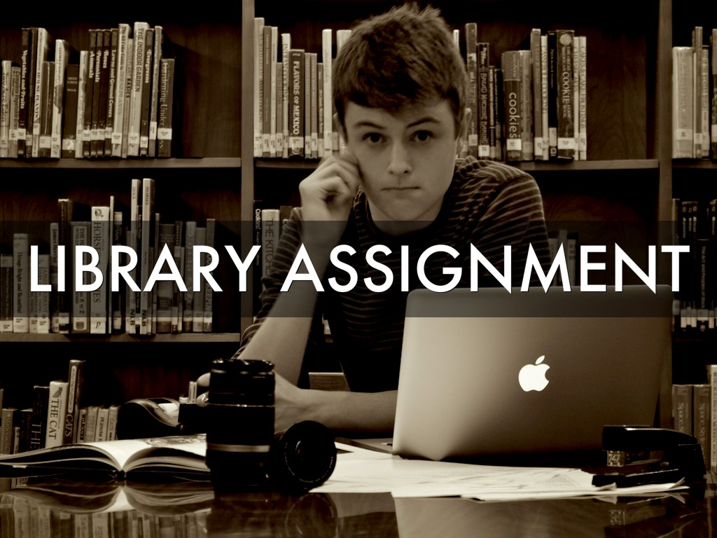 libarary assignment Caarp library assignment for first year seminar and honors seminar click go to assignment research and instructional services and library assessment at.