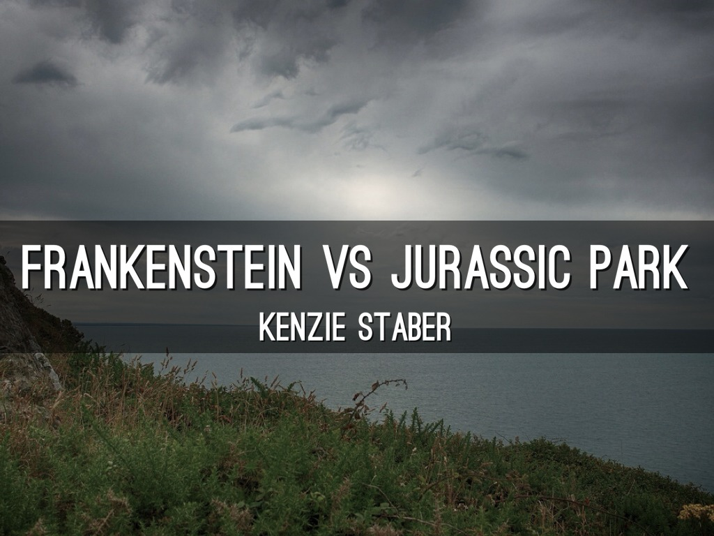 frankenstein and jurassic park essay