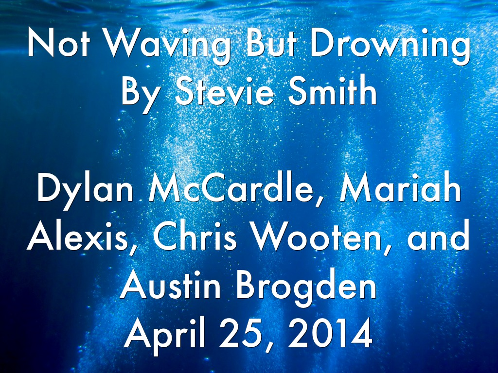 not waving but drowning Not waving but drowning is a movie starring vanessa ray, megan guinan, and lynn cohen leaving small town life in her dust, adele(vanessa ray) moves wide eyed to new york city, and her best friend sara(megan guinan) stuck in their.