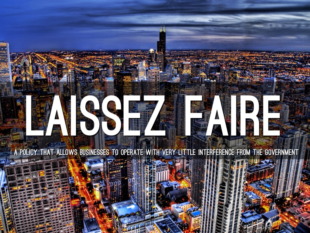 an analysis of issez faire policy Please note that this post was updated here at econlife i have been seeing more of adam smith in the news recently reviews of thomas piketty's new book and policy discussions about sluggish growth always seem to oppose or support laissez-faire.