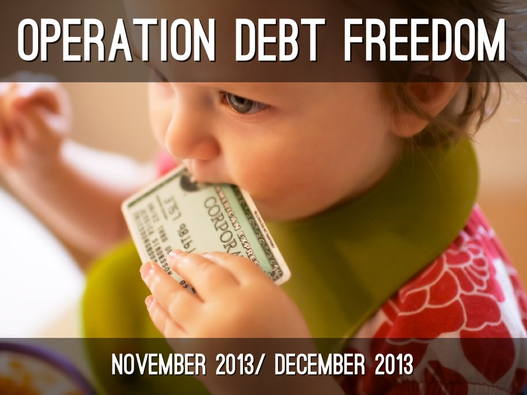 Operation Debt Freedom
