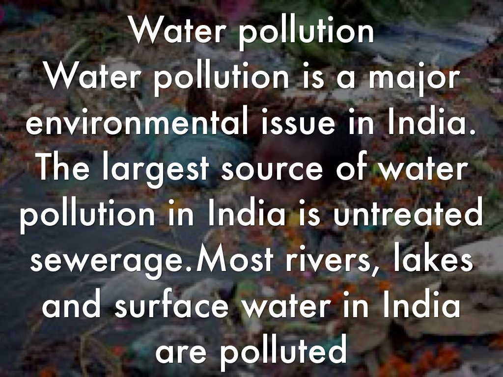 water pollution in india essay Essays - largest database of quality sample essays and research papers on project on water pollution in india.
