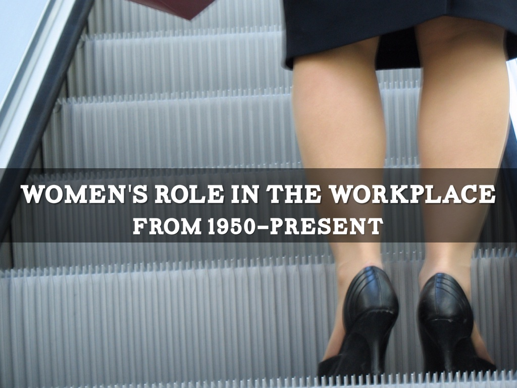 a role of women in work place Age of enlightenment signals the start of change for women the history of women in the workforce remained  role of women in the workforce  a women's place.