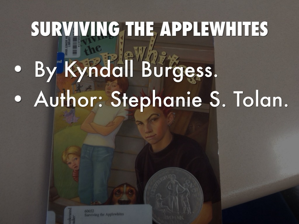 survivng the applewhites Surviving the applewhites quotes - 1 its ungrateful and whiny when someone complains about getting older instead of celebrating another year of being alive and.