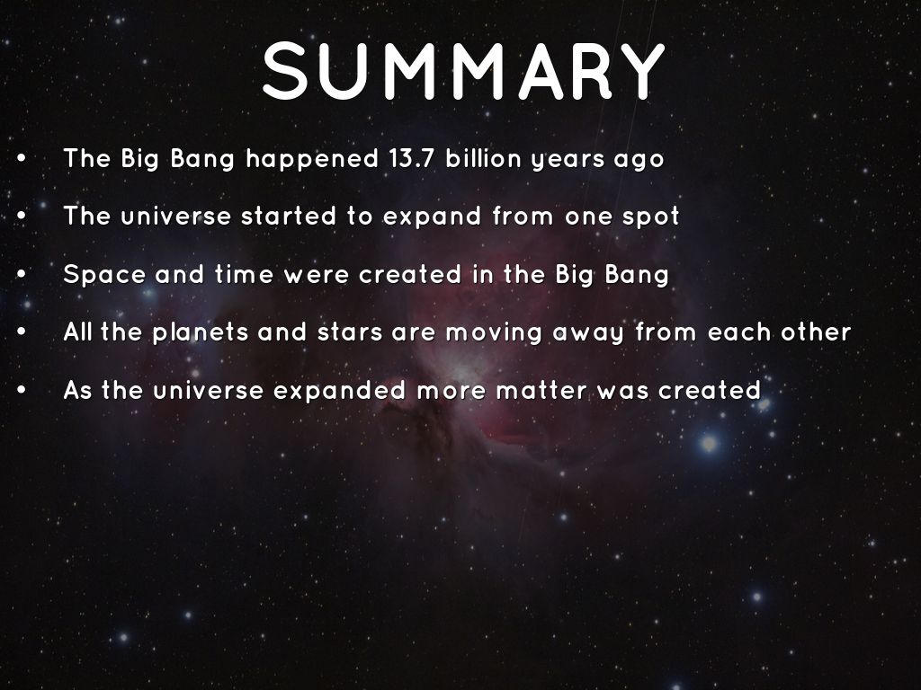 summary of the universe in a The expansion of the universe at school we did a project where we worked in groups at a topic that interested us together with two friends i chose the topic.