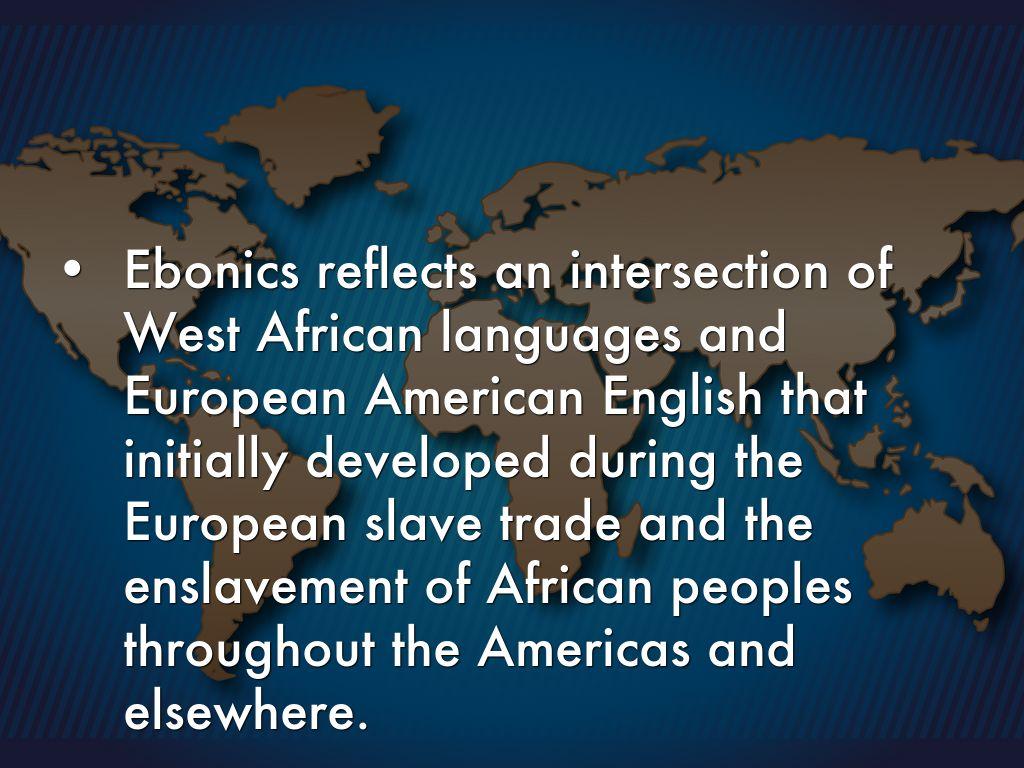 is ebonics a language