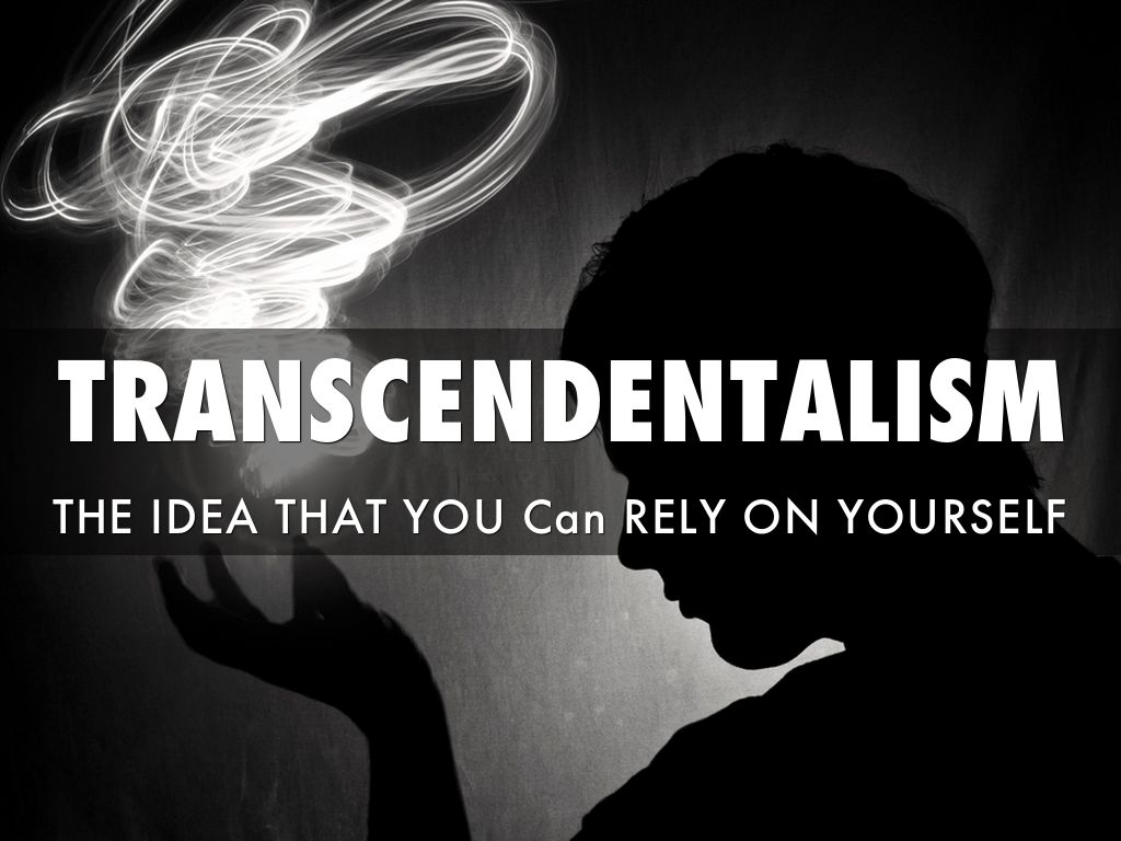 transcendentalism Transcendentalism: transcendentalism was a 19th-century american literary and philosophical movement based in new england.