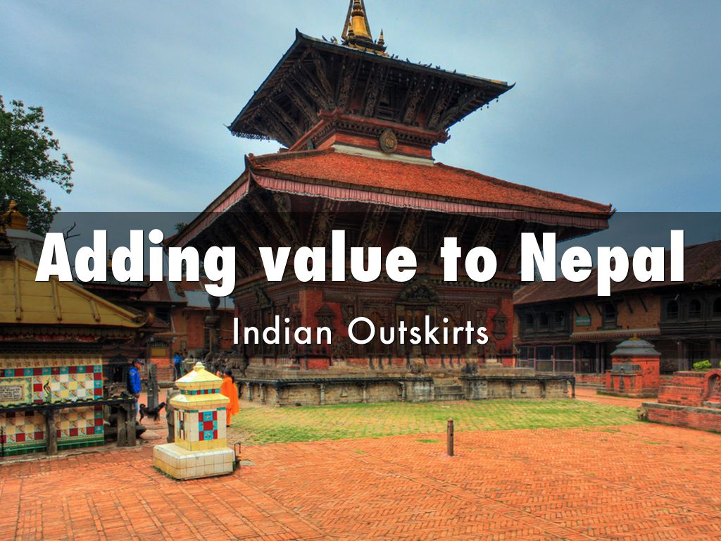 Adding value to Nepal