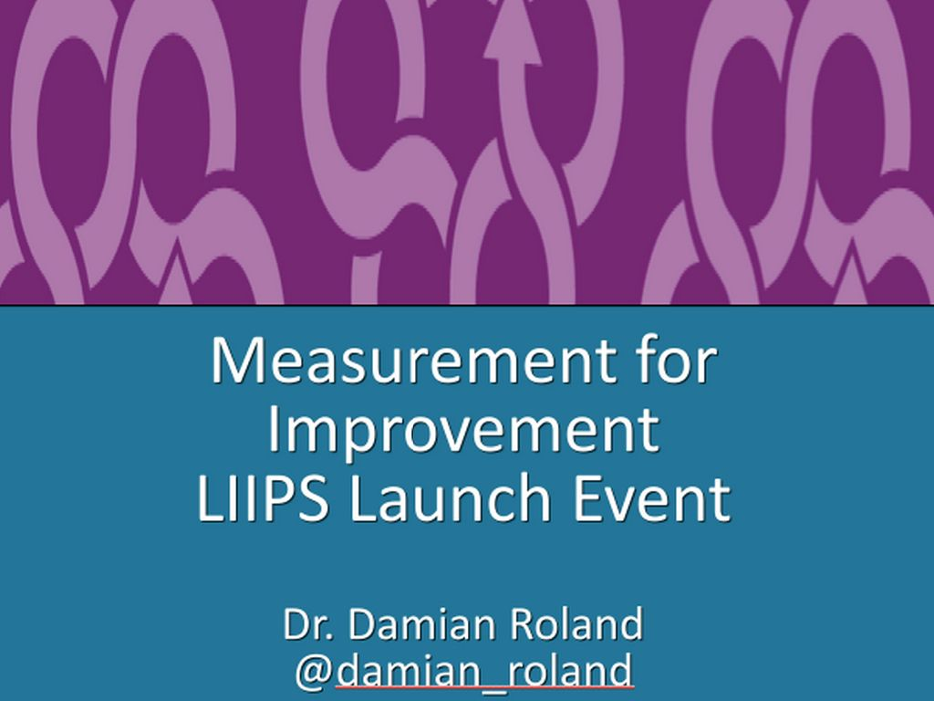 LIIPS - Measurement for Improvement