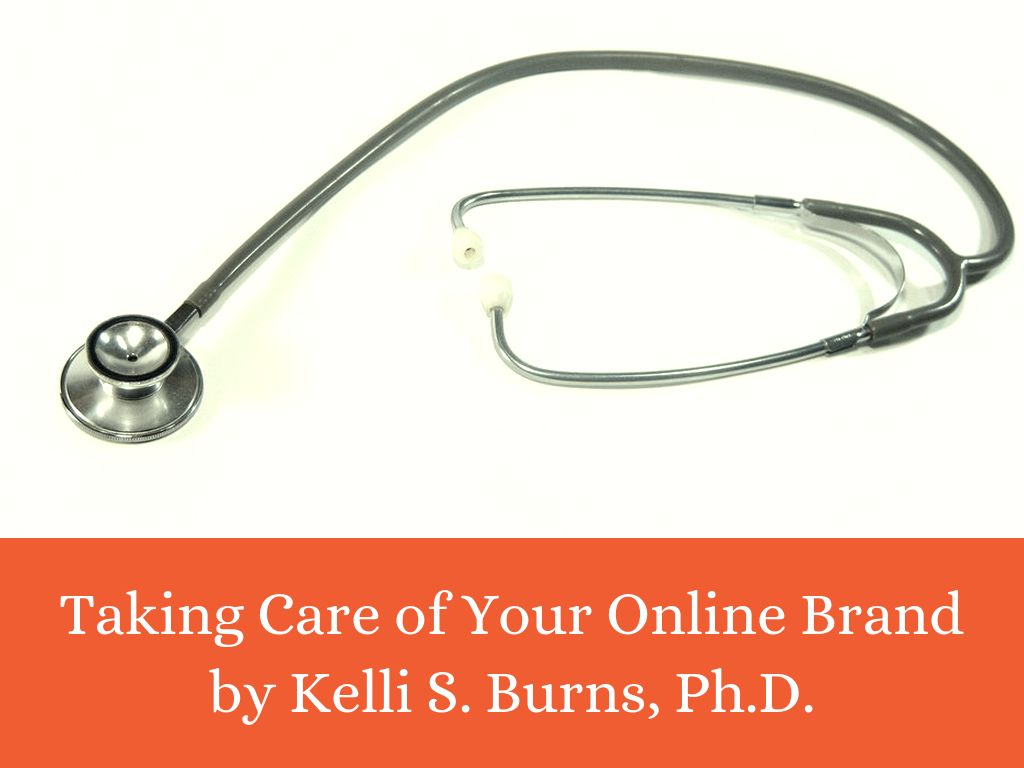 Taking Care of Your Online Brand