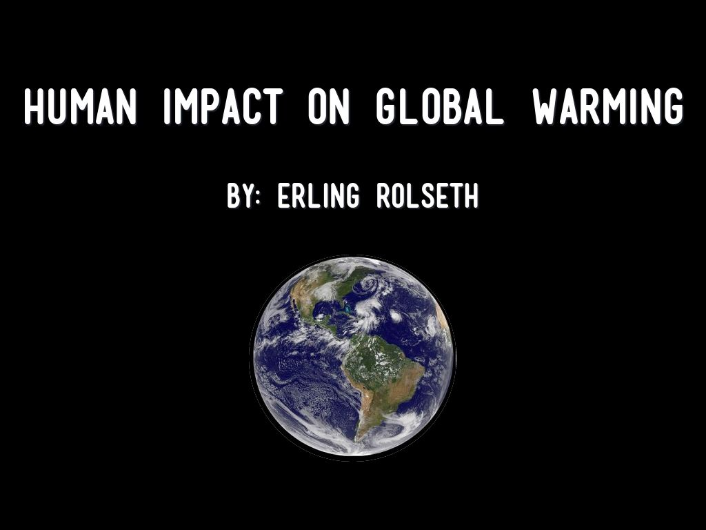 a history of human influence on global warming The odds of 13 of the 15 warmest years occurring between 1998 and 2014 without human influence could be as low as 1 in 170,000.