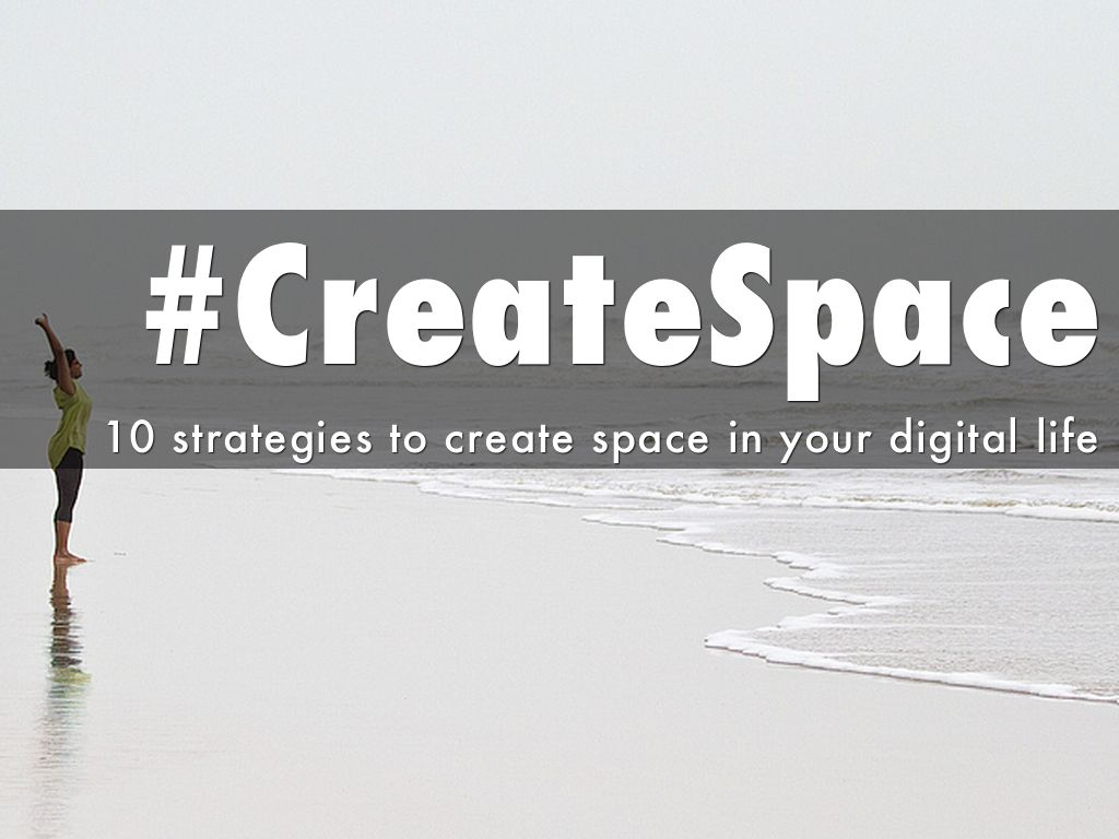 Creating Space in Your Digital Life
