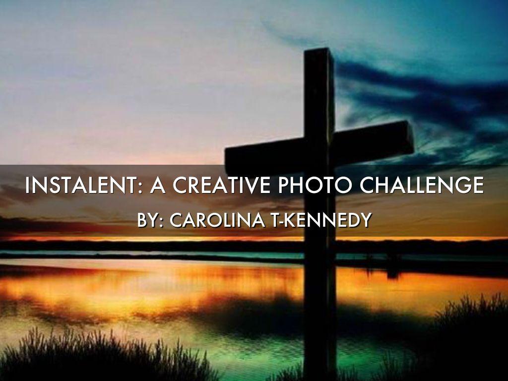 Copy of Instalent: A Creative Photo Challenge